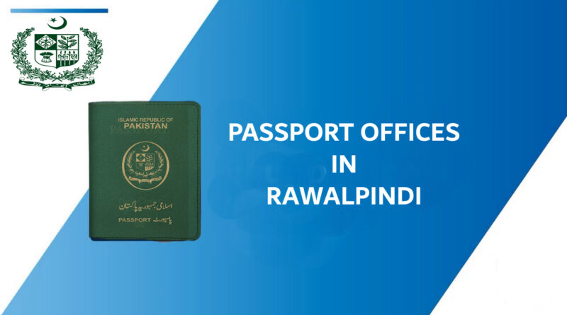 Passport offices in rawalpindi